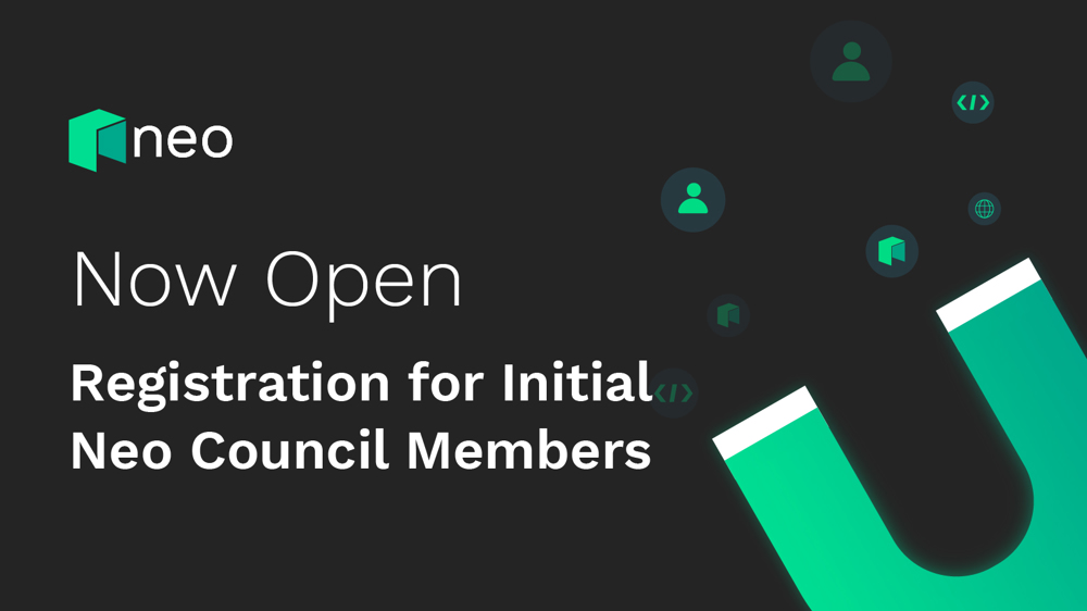 Now Open: Registration for Initial Neo Council Members - Neo Smart Economy